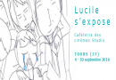 Lucile s'expose - 4-30 septembre 2016 - Tours(37)